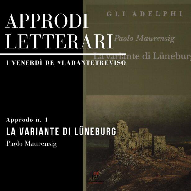 05.02.21 | Approdi letterari-I venerdì de#ladantetreviso Approdo n.1