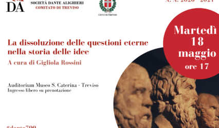 """18.05.21  """"La dissoluzione delle questioni eterne nella storia delle idee"""" a cura di Gigliola Rossini"""